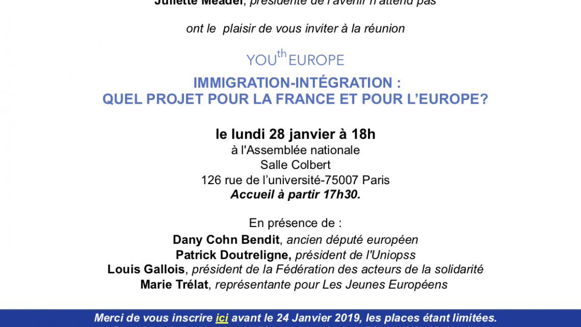 On 01/28 l'avenir n'attend pas invite you to the debate … Europe, immigration and integration